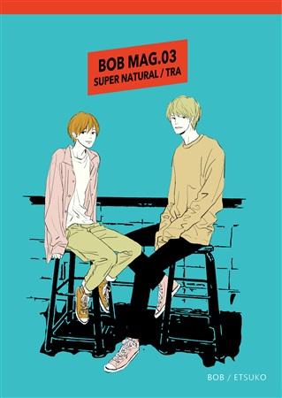 BOB MAG.03 SUPER NATURAL/TRA